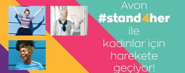 Avon, 'stand4her' programı ile 100 milyon kadının hayatını iyileştirecek